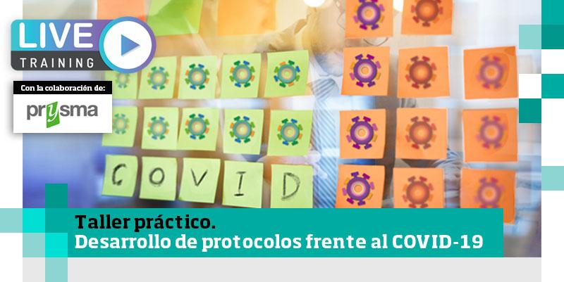 AENOR Y PRYSMA OFRECEN EL TALLER PRACTICO DE DESARROLLO DE PROTOCOLOS COVID19: ARRANCAMOS LA PRIMERA EDICION EL 10 DE JUNIO